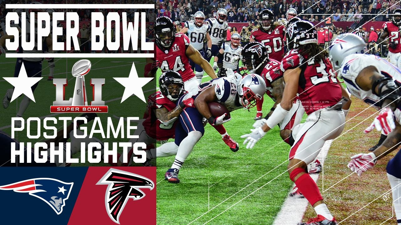 Patriots Vs Falcons Super Bowl Li Game Highlights Super Bowl Fantasy Football Funny Super Bowl Li