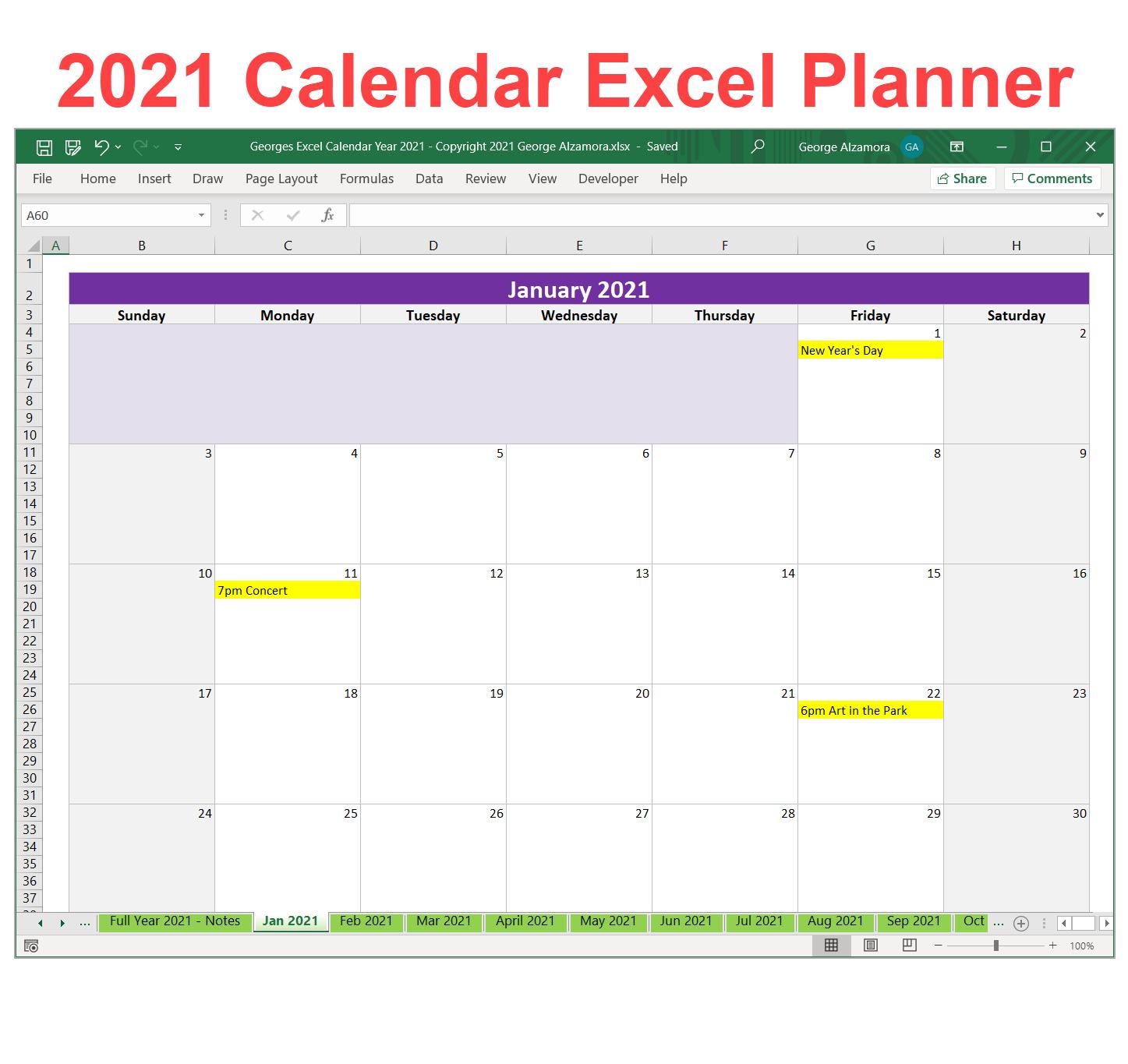 Georges Excel Calendar Year 2021 In 2020 Excel Calendar Excel Calendar Template Calendar Template