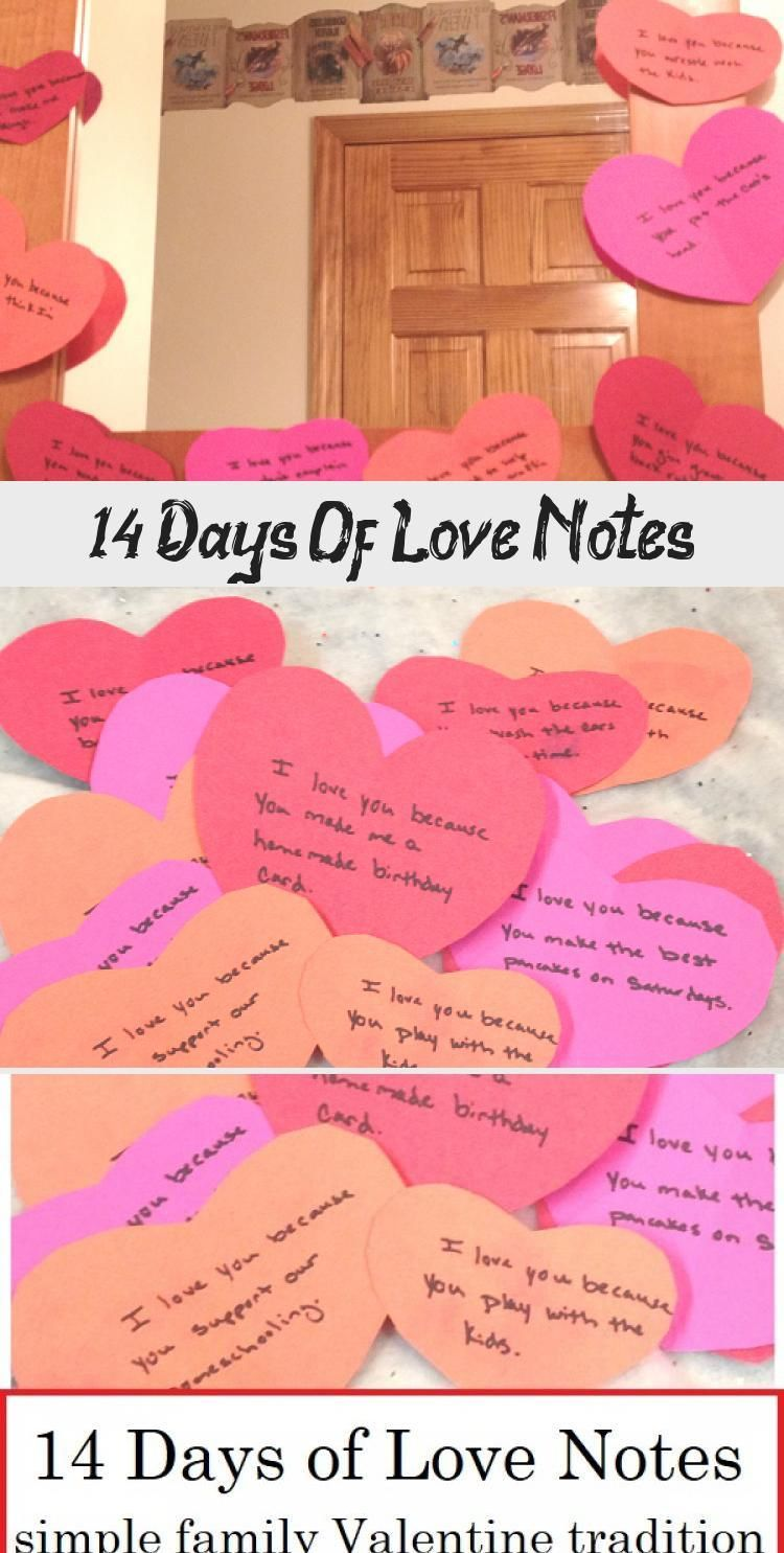 14 Days Of Love Notes - Valentines  Valentine's Day tradition: leave 14 days of love notes for your kids and spouse #ValentinesDay #V #days #Love #notes #Valentines