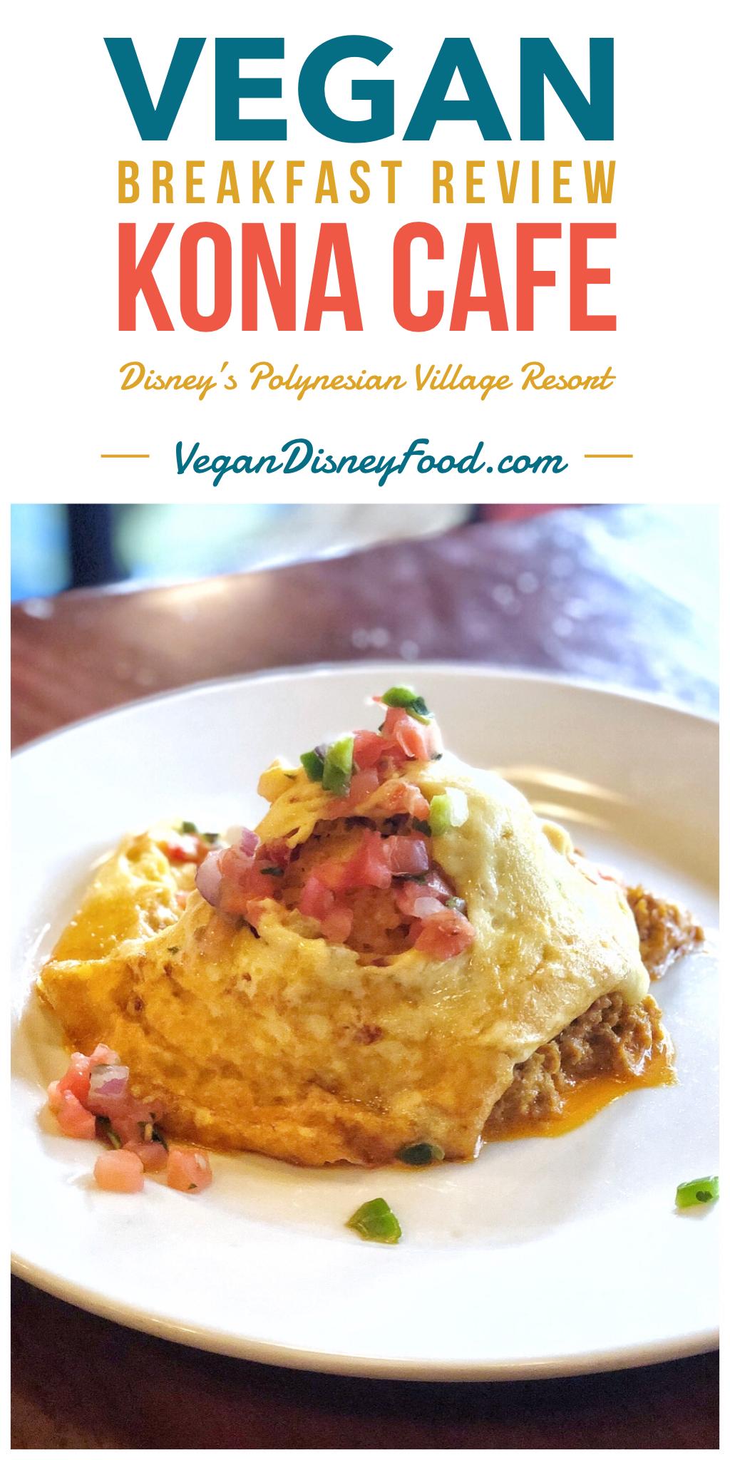 Vegan Breakfast Review At Kona Cafe In Disney S Polynesian Village Resort At Walt Disney World Kona Cafe Vegan Breakfast Loco Moco