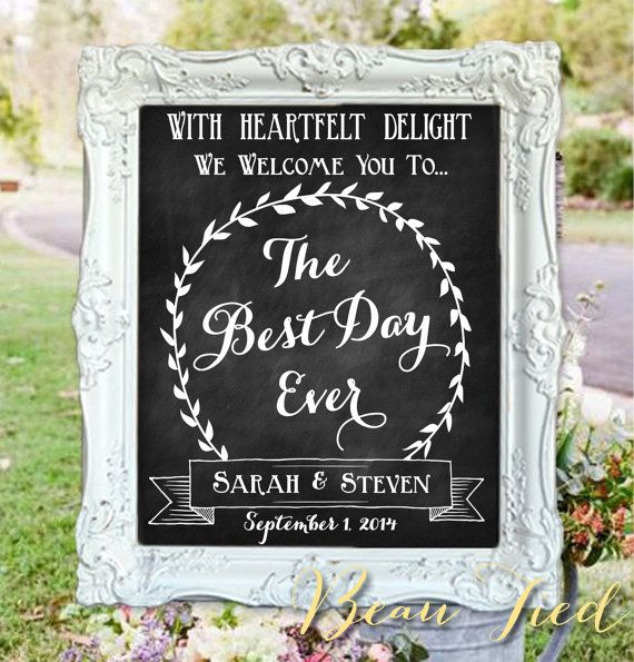 The Best Day Ever O Welcome To Our Wedding Personalized Chalkboard Sign