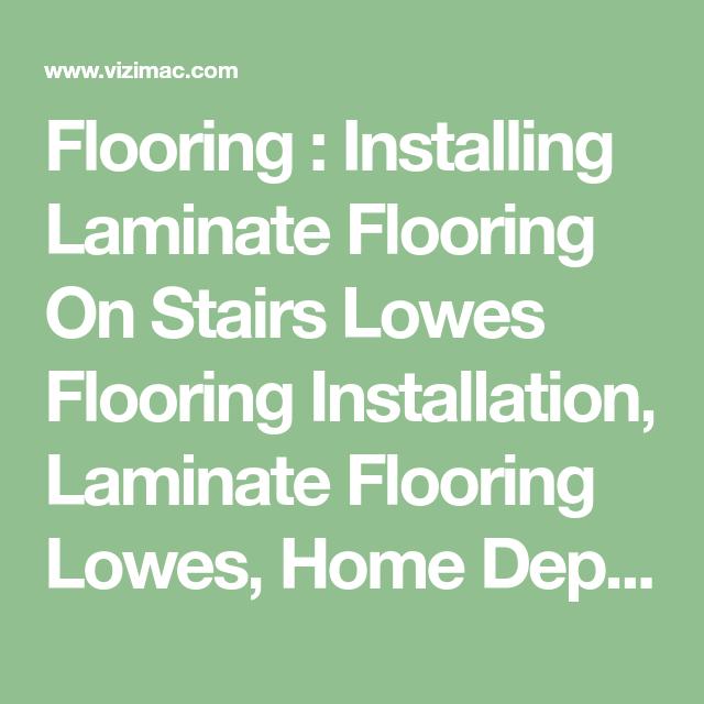 Best Flooring Installing Laminate Flooring On Stairs Lowes 400 x 300