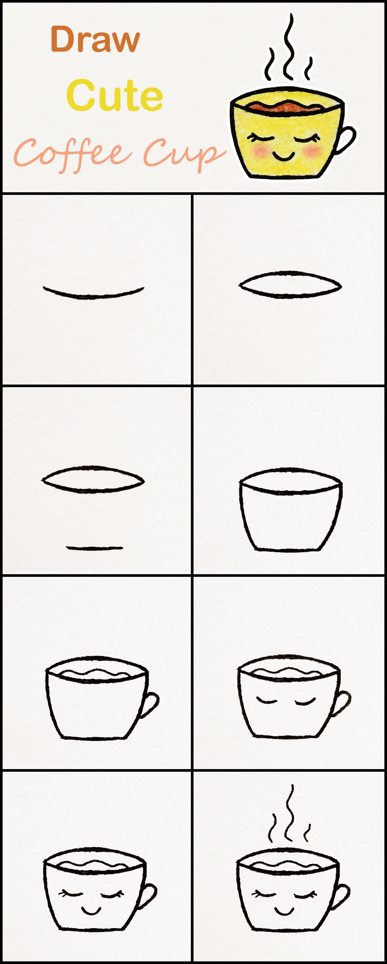 Learn How To Draw A Cute Cup Of Coffee Step By Step Very Simple