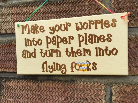 Funny Stress Quotes Funny saying sign, rude stress quote, humorous worries plaque