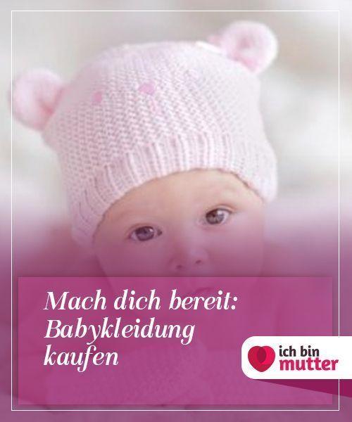 Machen Sie sich bereit: Babykleidung kaufen Wenn sich Ihr Geburtsdatum nähert, dann …