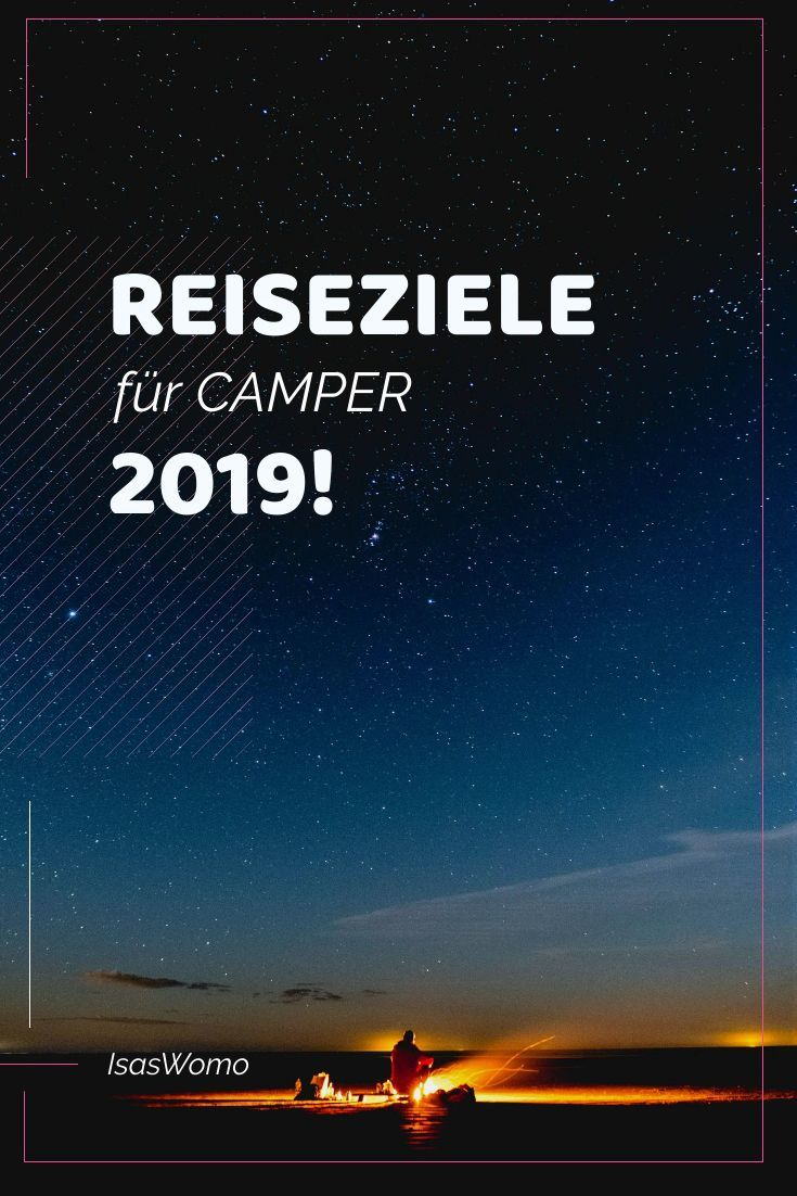 Photo of Camping destinations 2019 – 12 new travel ideas for 12 special months