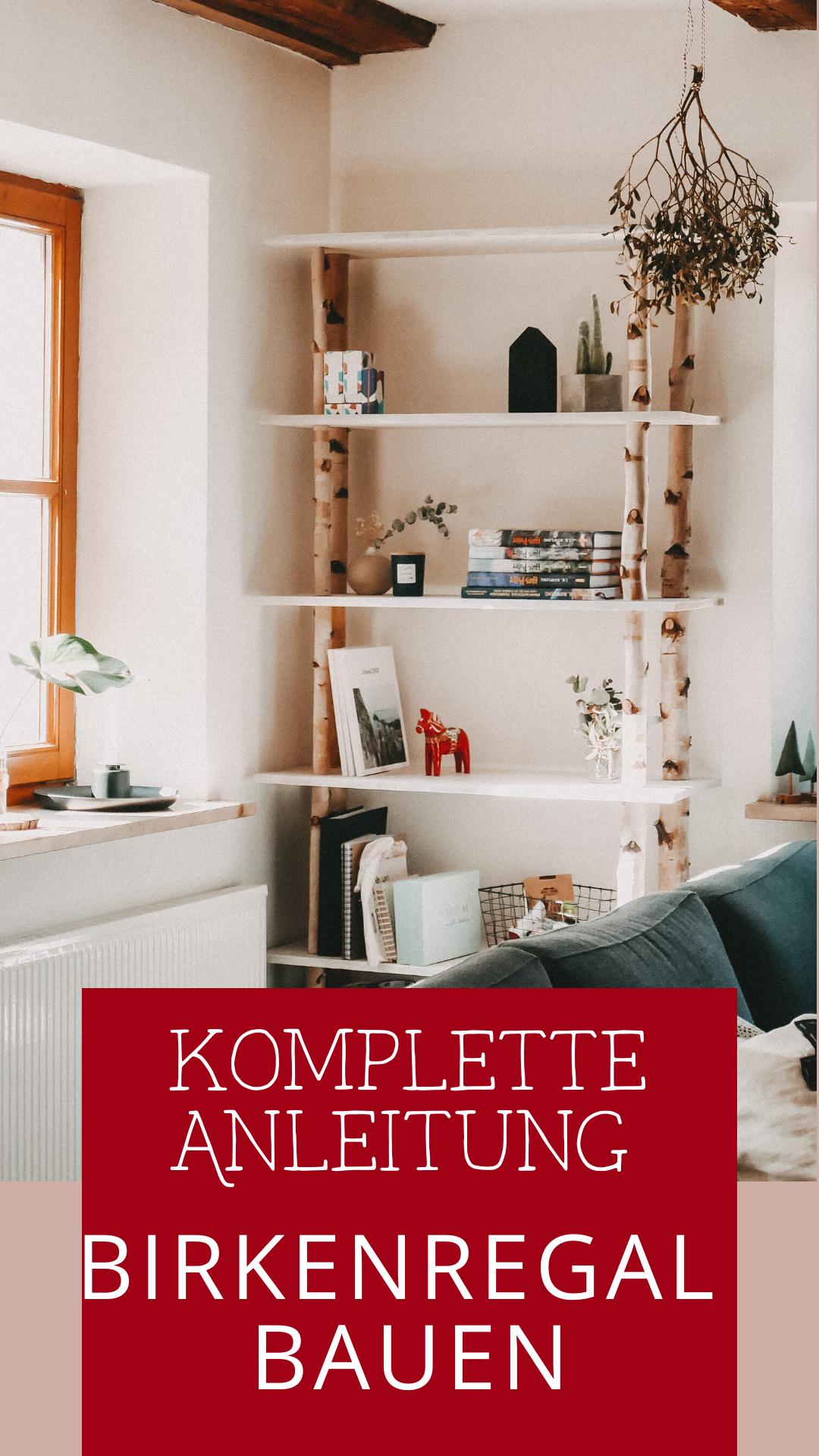 DIY Birkenregal bauen – tolles DIY | Möbel selbst bauen
