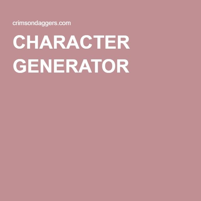 CHARACTER GENERATOR | Character creator, Character