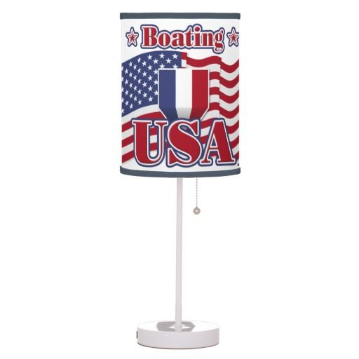 Boating USA Lamp   •   This design is available on t-shirts, hats, mugs, buttons, key chains and much more   •   Please check out our others designs at: www.zazzle.com/ZuzusFunHouse*