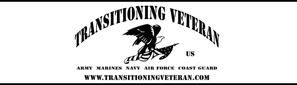 Transitioning Veteran is dedicated to helping veterans who