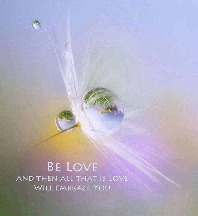 Be Love ⊰❁⊱