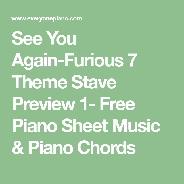 See You Again Furious 7 Theme Stave Preview 1 Free Piano Sheet
