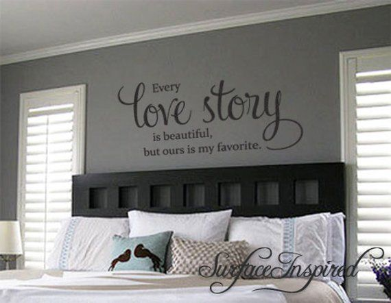 Wall Decal Quote Every Love Story is Beautiful Vinyl Wall Decal Decor - Stickers Wall Decal Family W
