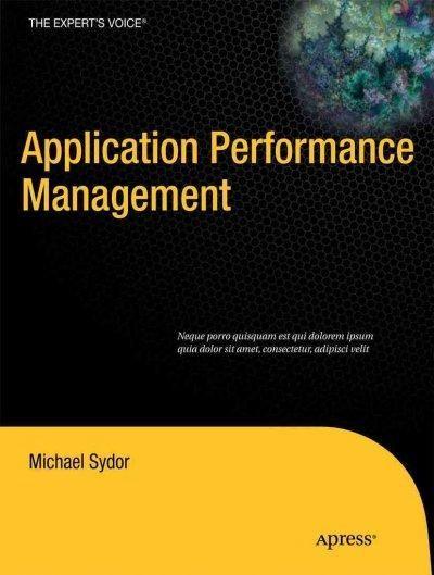 APM Best Practices: Realizing Application Performance Management