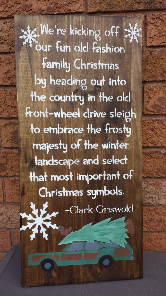 CHRISTMAS VACATION QUOTE Signs/National Lampoon Christmas