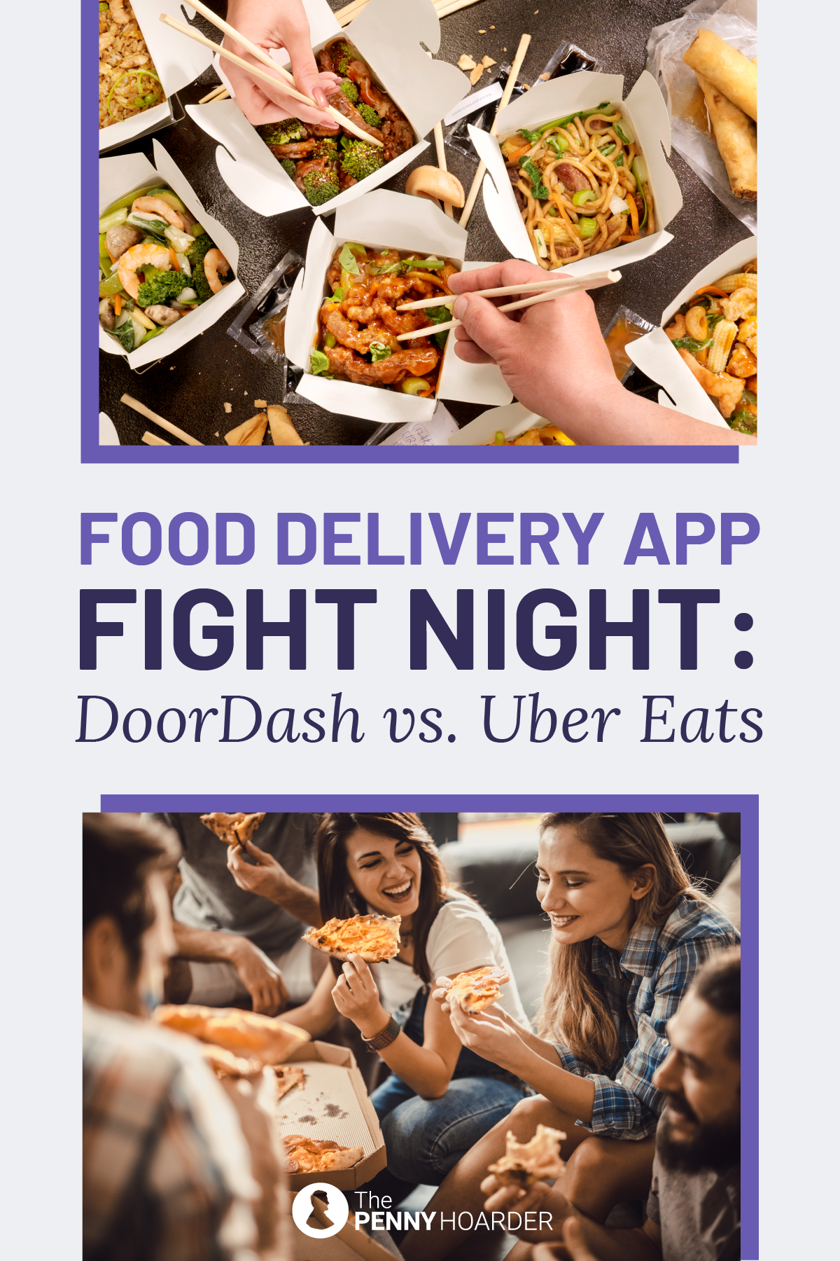 Delivery App Fight Night DoorDash vs. Uber Eats Meal