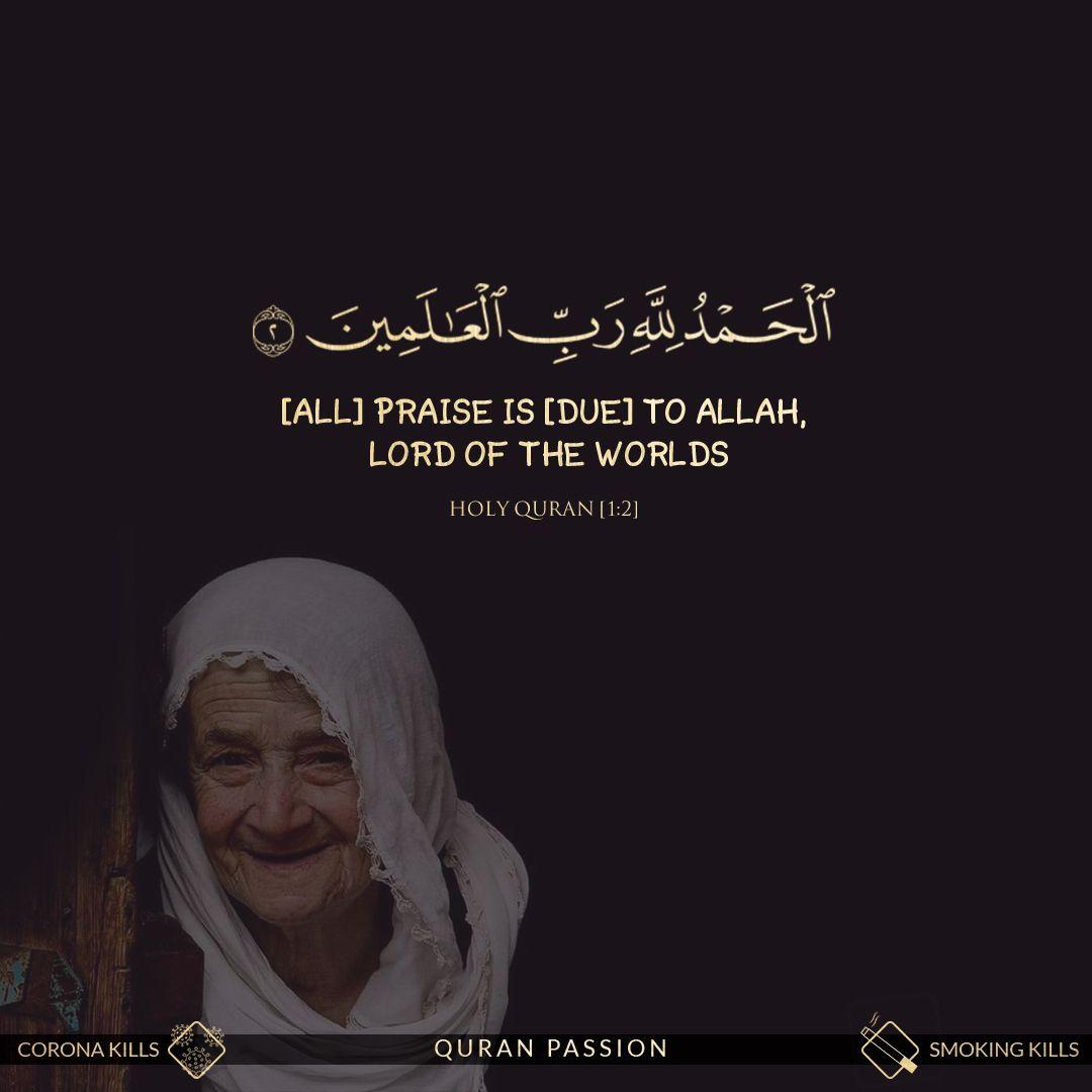 الحمدلله دائما وابدا الحمدلله رب العالمين Quran Quotes Quran Quotes Verses Quran Verses