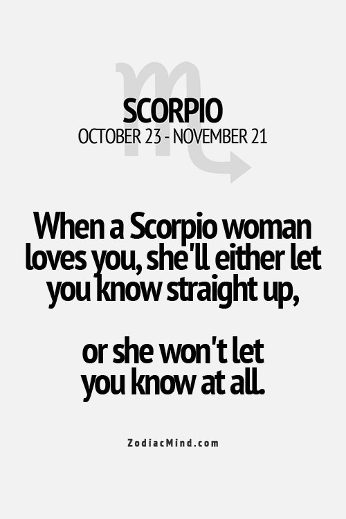 when a Scorpio woman loves you, she'll either let you know straight