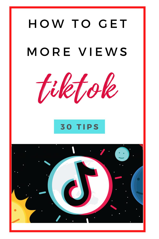 How To Maximize Views On Tiktok In 2020 30 Tips Facebook Strategy Guerilla Marketing Blog Social Media