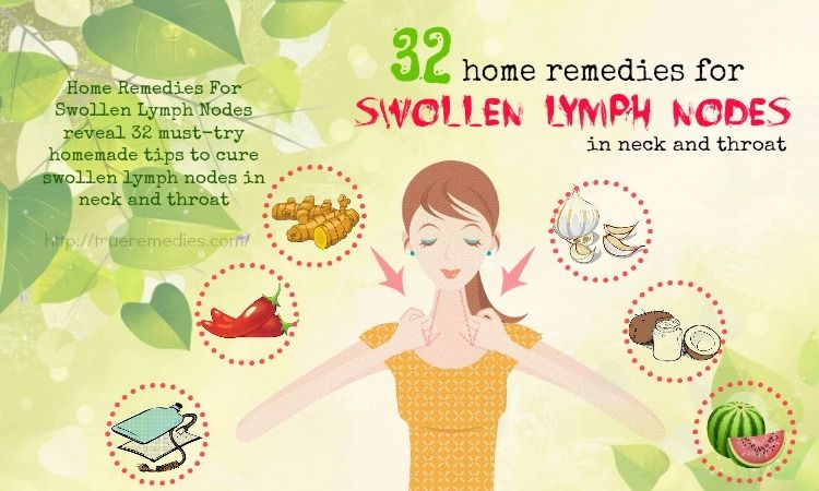 19 Home Remedies For Swollen Lymph Nodes In Neck And ...
