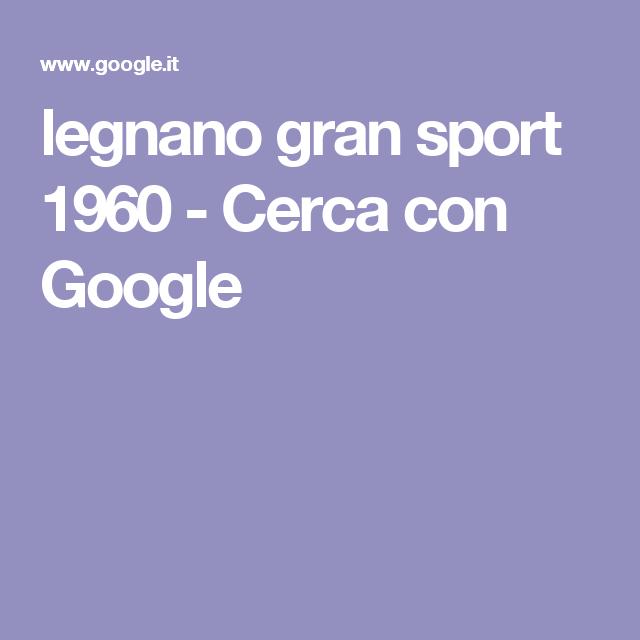 legnano gran sport 1960 - Cerca con Google