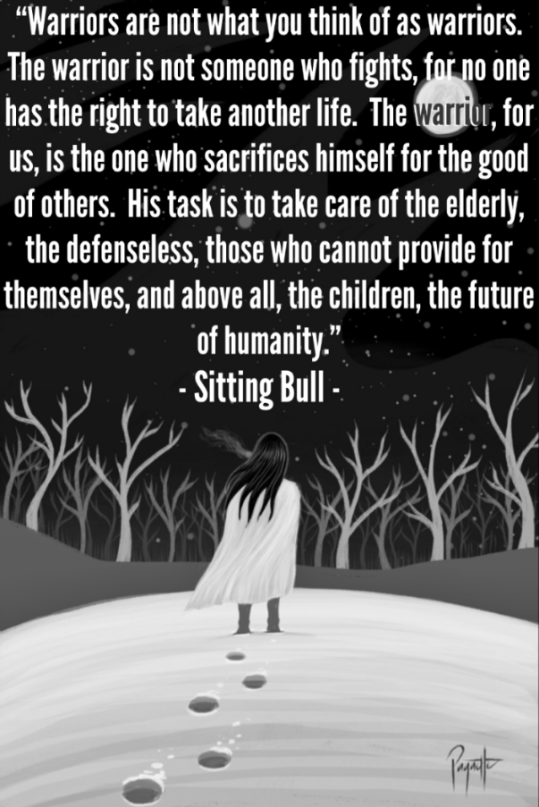 Chief Sitting Bull Quote Social Work Citation Guerrière