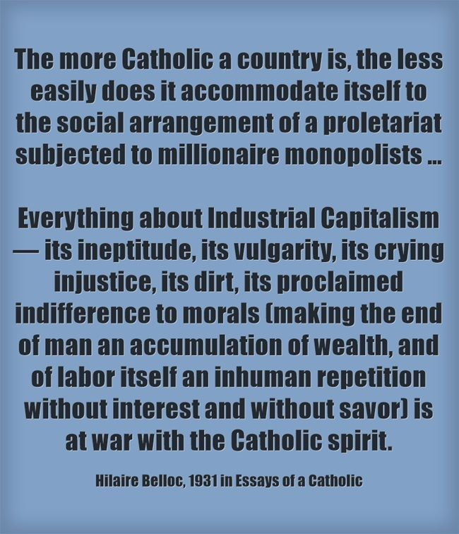 Higher English Reflective Essay Hilaire Belloc On Capitalism  From Essays Of A Catholic Reviewed Indepth  With More Quotes Here   How To Write A Thesis Statement For A Essay also Sample Essay Thesis Statement Hilaire Belloc On Capitalism  From Essays Of A Catholic Reviewed In  Essays On Health