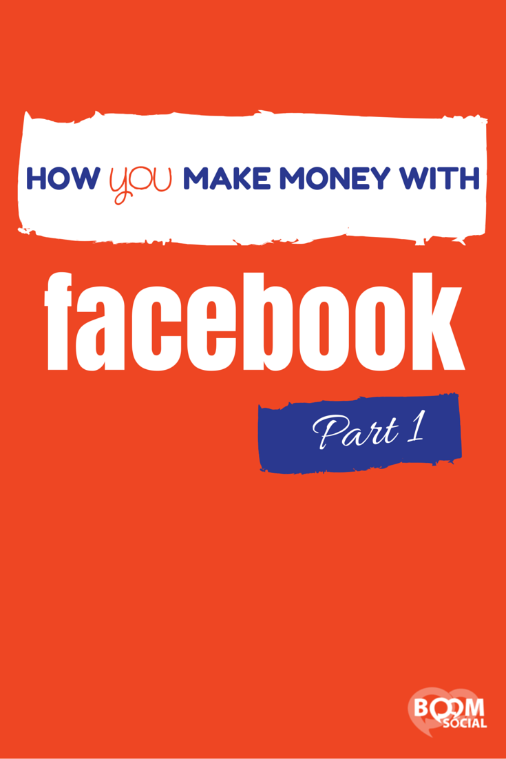How You Make Money on Facebook – Part 1 | Social Selling
