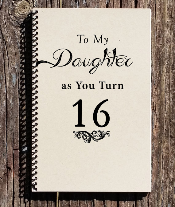 8c826f82c0e To My Daughter As You Turn 16 Sweet 16 Gift by CulturalBindings ...