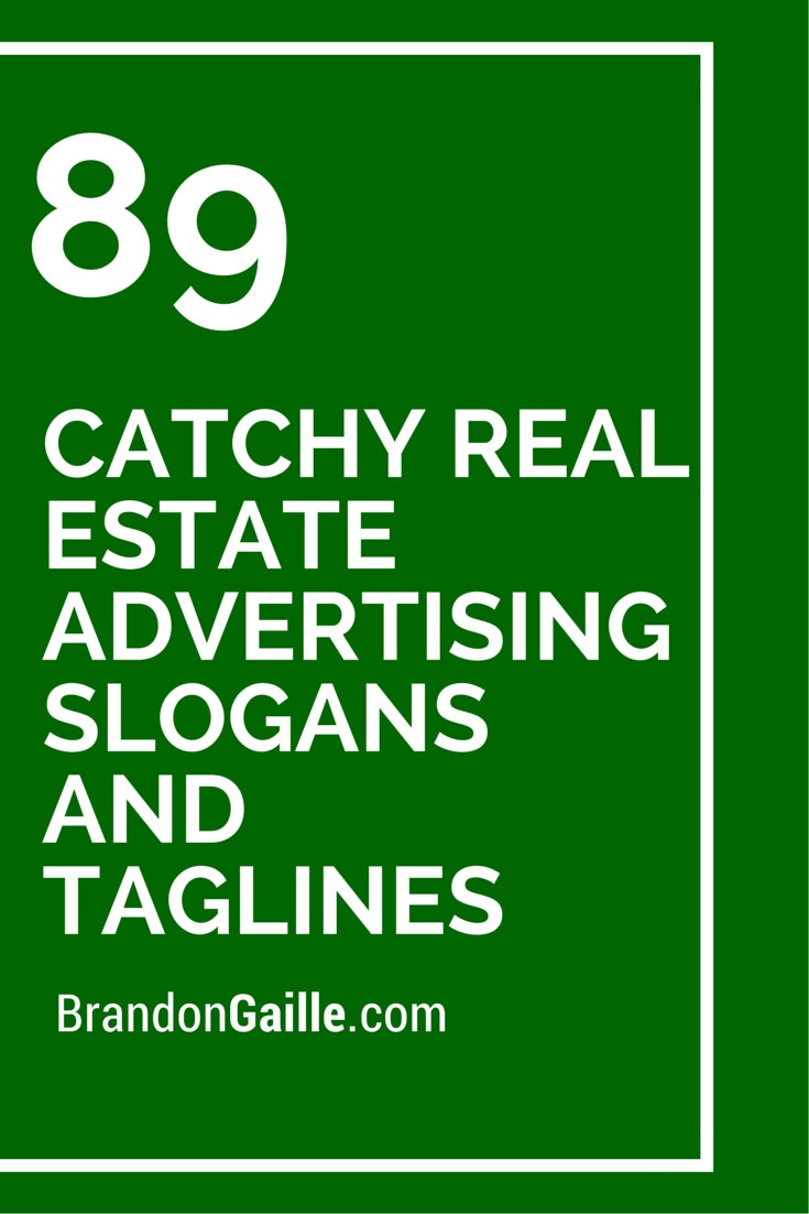 91 catchy real estate advertising slogans and taglines 89 catchy real estate advertising slogans and taglines magicingreecefo Choice Image