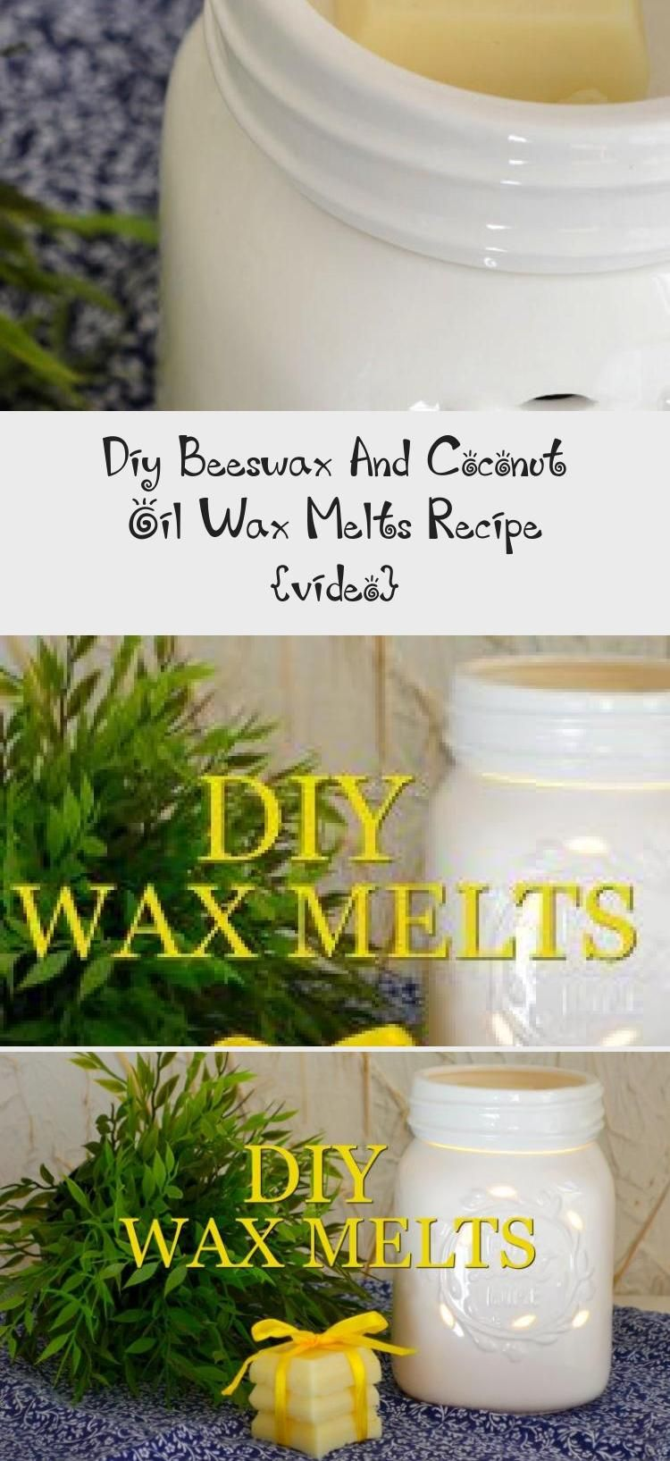 DIY Homemade Beeswax and Coconut Oil Wax Melts Recipe