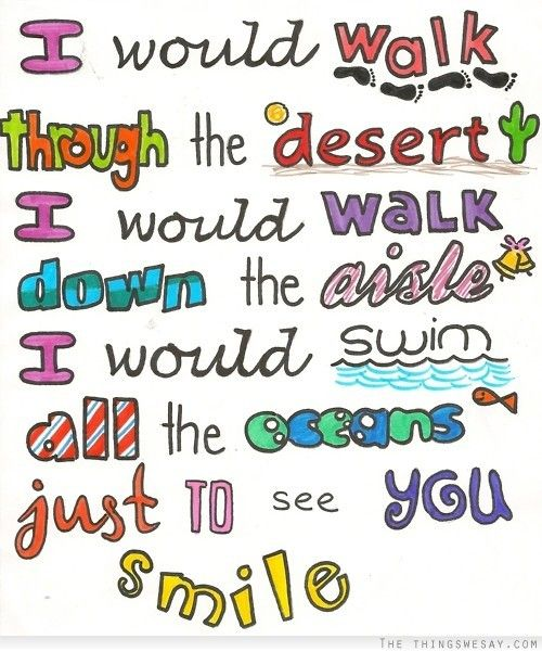 Songs To Walk Down The Aisle To 2013: I Would Walk Through The Dessert I Would Walk Down The