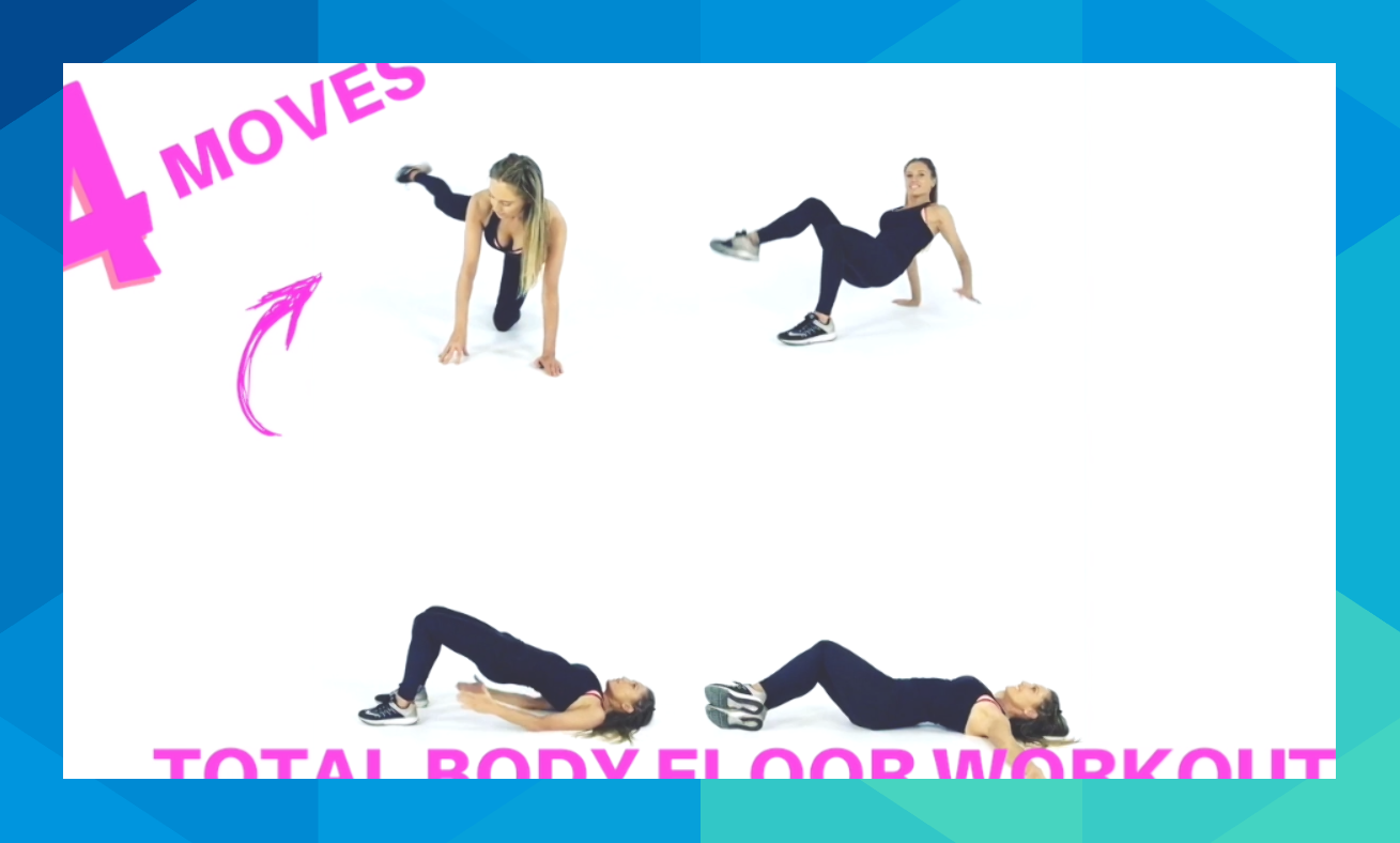 TOTAL BODY WORKOUT YOU CAN DO ON THE FLOOR THESE 4 MOVES
