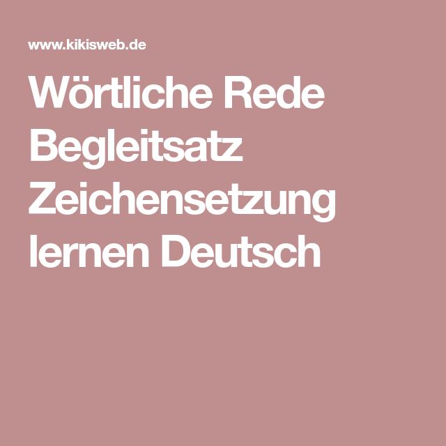 Wörtliche Rede Begleitsatz Zeichensetzung lernen Deutsch | Bildung ...