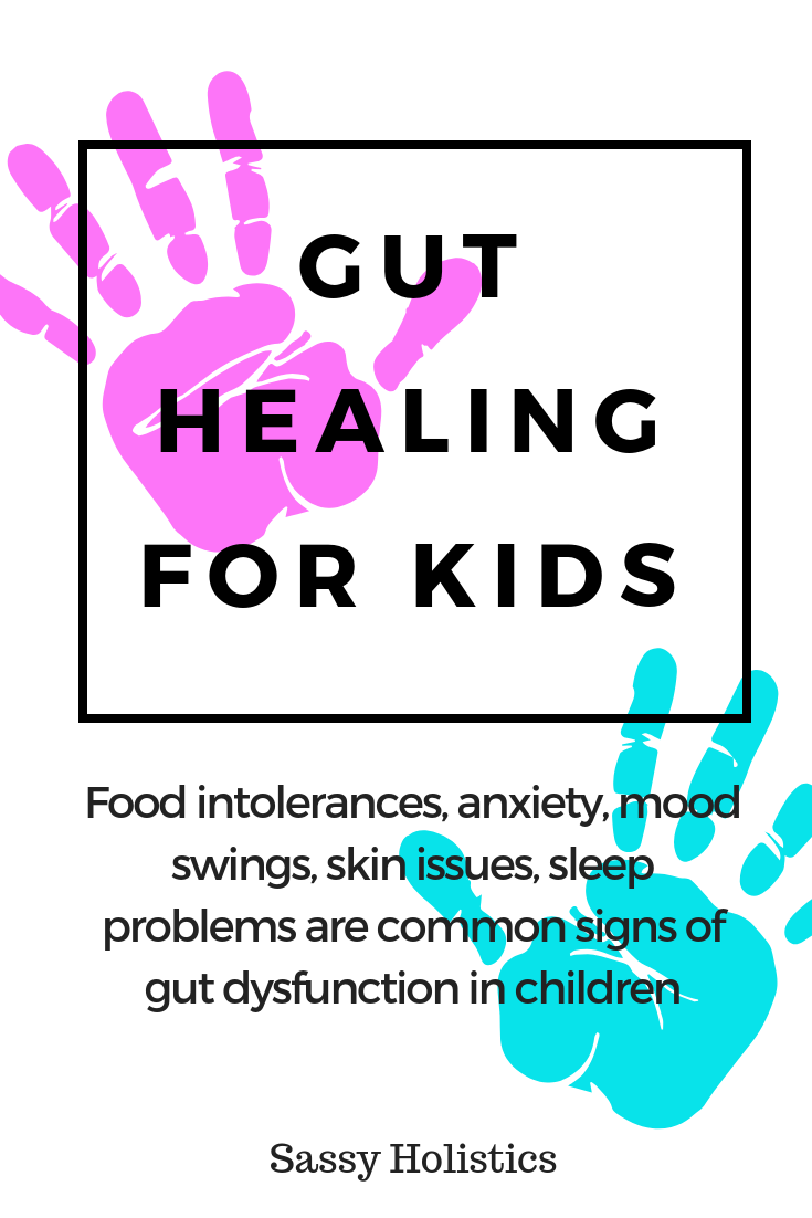 How To Heal The Gut For Kids Gut Healing Recipes Gut Healing Heal Leaky Gut