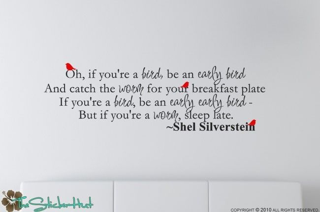 Shel Silverstein Wall Decal: Oh If Youre A Bird Shel Silverstein Famous Quote Saying