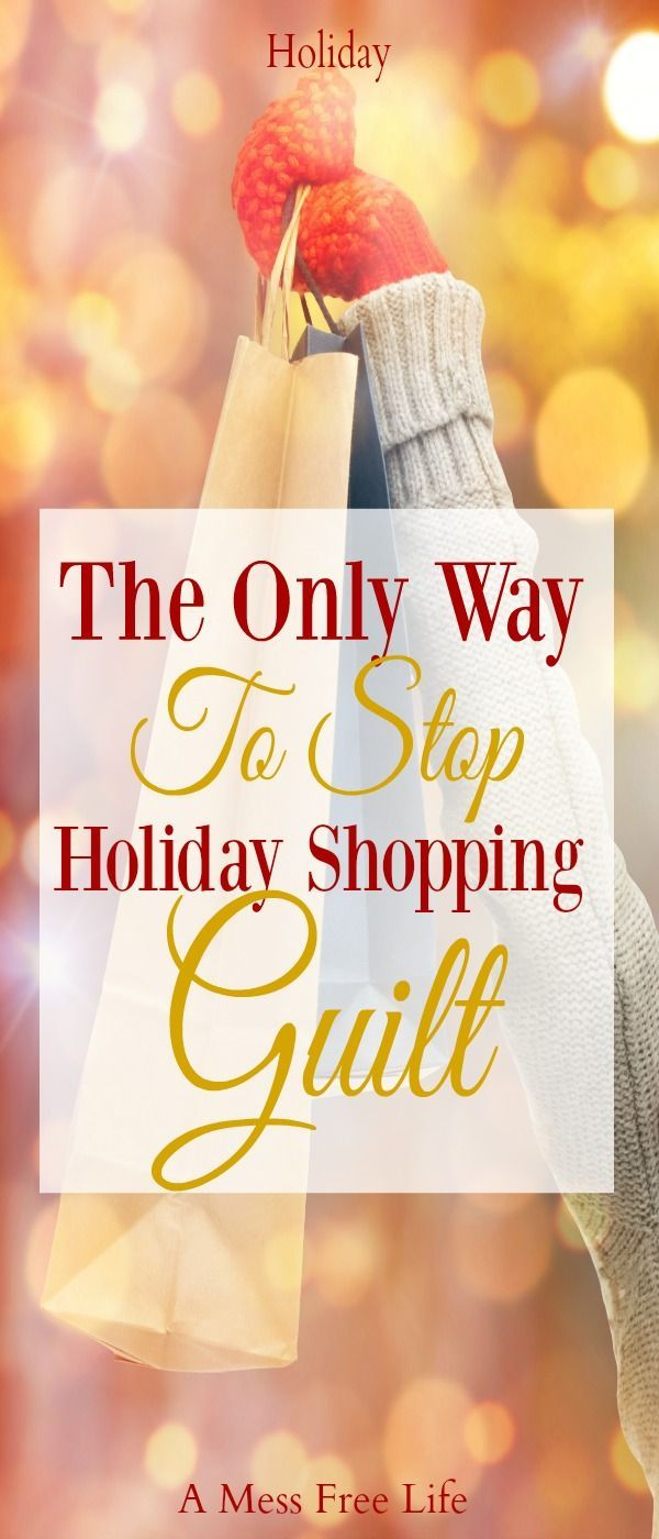 Do you have a case of holiday shopping guilt? You might not even be aware of it, but we have the solution on how to get rid of it! | Christmas | Gift Giving | Ideas | Home | #budgetholiday