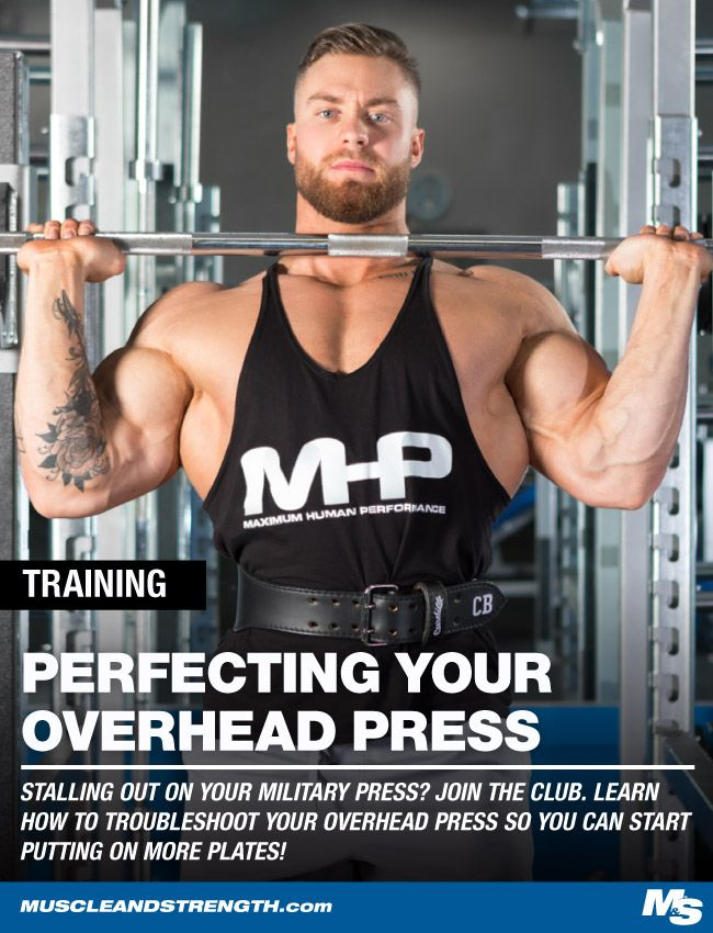 How To Perfect Your Strict Overhead Press Overhead Press Military Press Excercise
