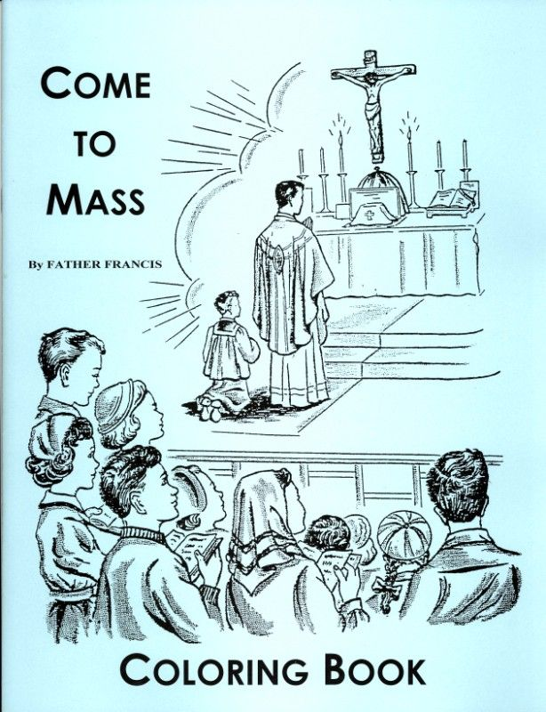 Come To Mass Coloring Book By Father Francis | Jogging With Jesus ...