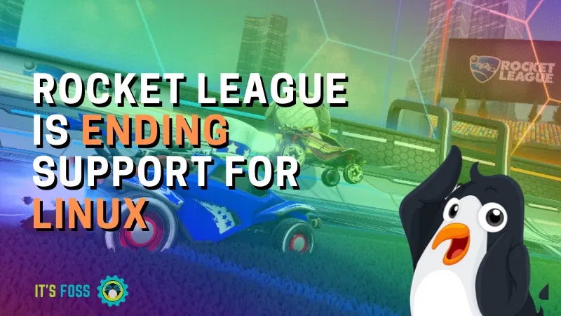 Oh, Bummer! Rocket League Ending Support For Linux in 2020
