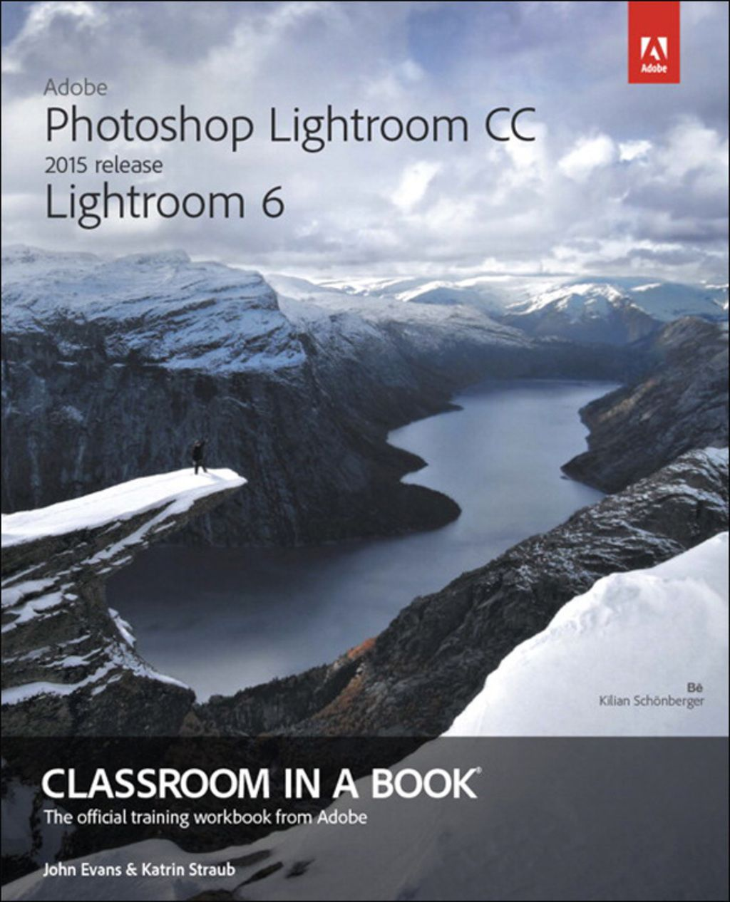 Adobe Photoshop Lightroom Cc 2015 Release Lightroom 6 Classroom In A Book Ebook Photoshop Lightroom Adobe Photoshop Lightroom Lightroom