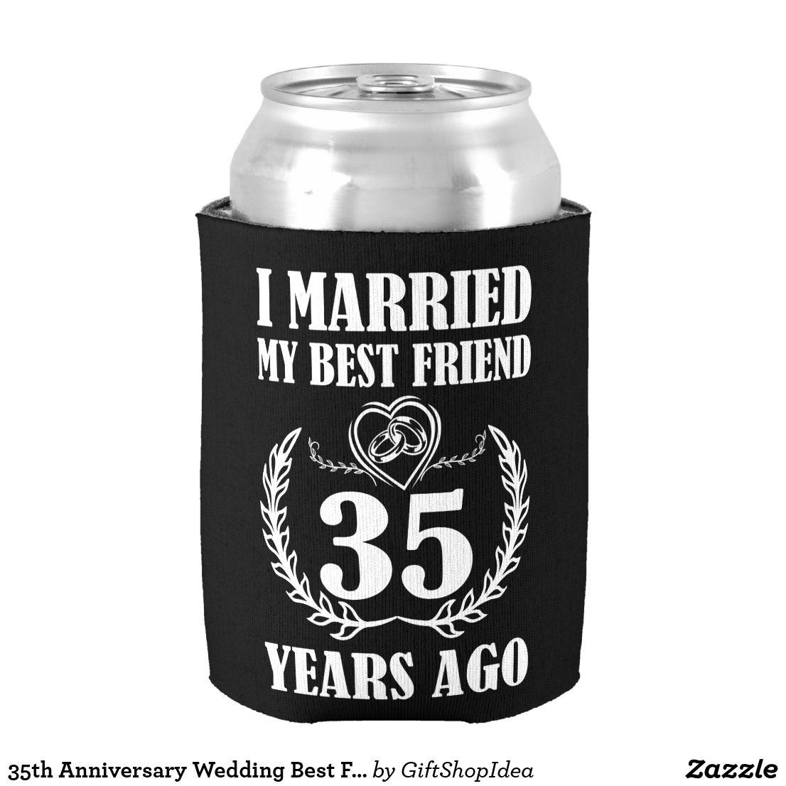 Wedding Venues Near Me Cheap: 35th Anniversary Wedding Best Friend Can Cooler