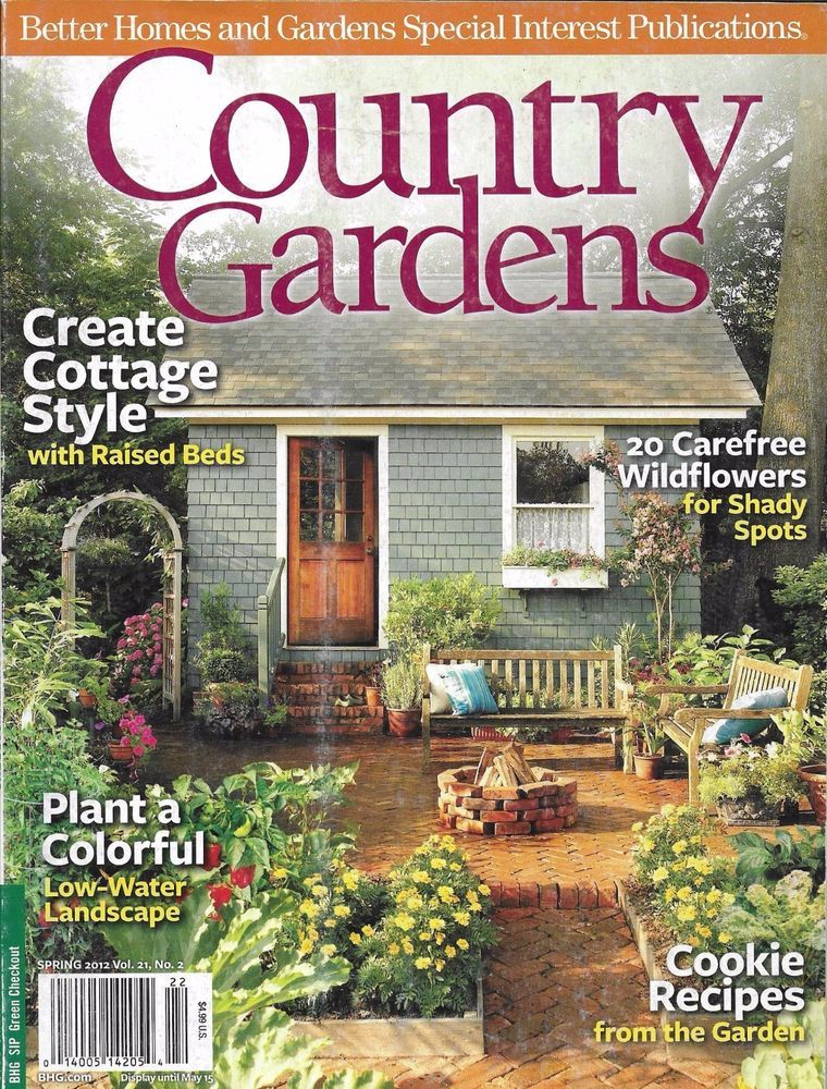 Country gardens magazine cottage style carefree for Country cottage magazine