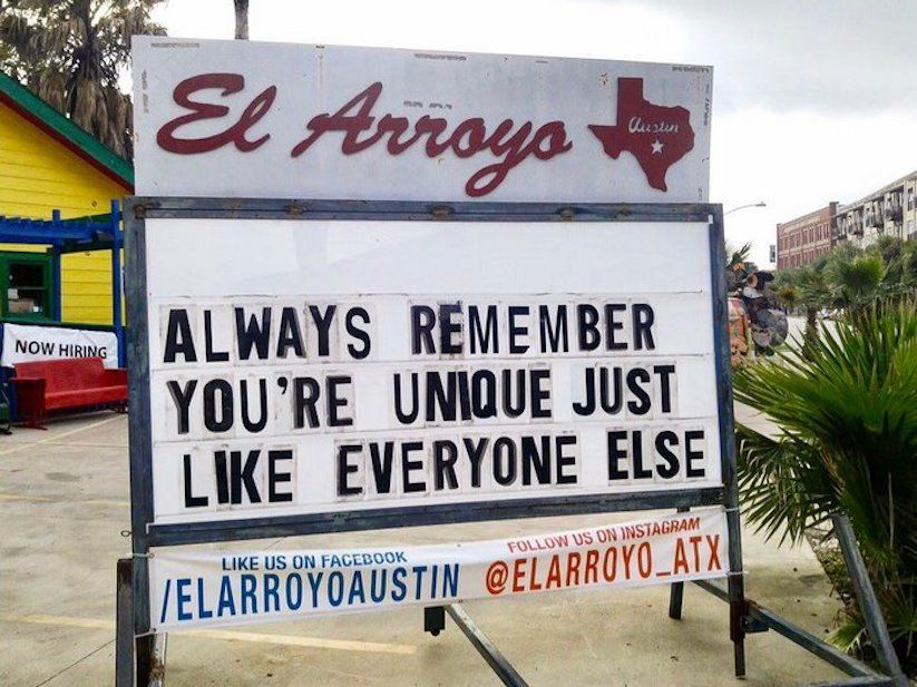 El Arroyo Funny Signs At A TexMex Restaurant In Austin - The internet cant get enough of this texan restaurants hilarious signs