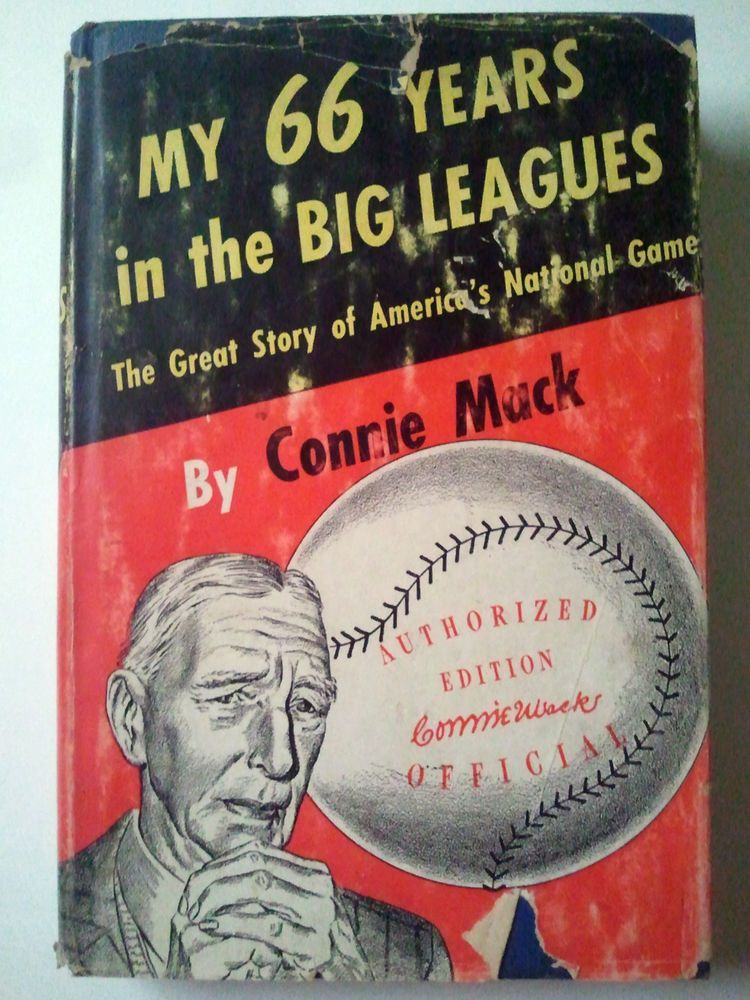 1950- My 66 Years in the Big Leagues- by Connie Mack- First Edition- HC/DJ