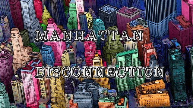 "Manhattan Disconnection Motion Design da série de televisão ""Manhattan Disconnection"" Cliente: Book Filmes www.gengibremultimidia.com"