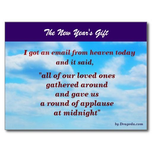 the new years gift a message from heaven i got an email from heaven today and it said all of our loved ones gathered around and gave us a round