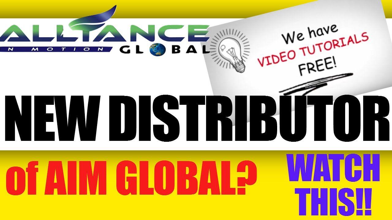 FOR NEW DISTRIBUTORS OF AIM GLOBAL , watch! ( ENGLISH
