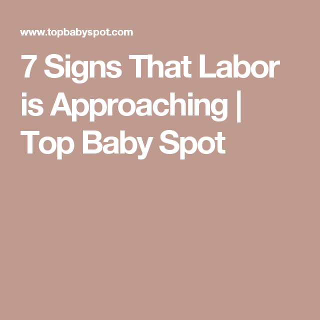 7 Signs That Labor is Approaching | Baby knows | Signs of