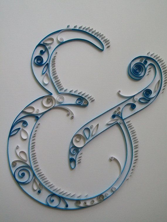 ampersand. quilling.